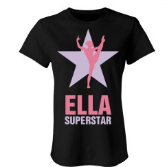 Ella. Superstar