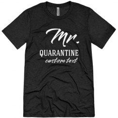 Mr. & Mrs. Quarantine Custom