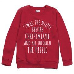 Twas The Nizzle Christmas Sweater