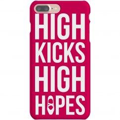 High Kicks High Hopes Phone Case
