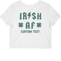 Irish AF St. Patrick's Custom Crop