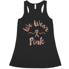 Metallic We Wear Pink Tank