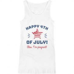 Happy 4th! Also, I'm Pregnant Funny Maternity Tank