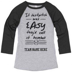 Funny Fastpitch Custom Shirt