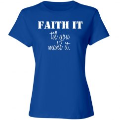 Faith it