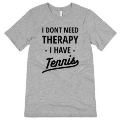 Tennis is my Therapy