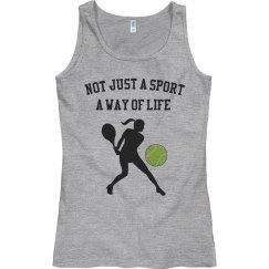 Tennis way of life