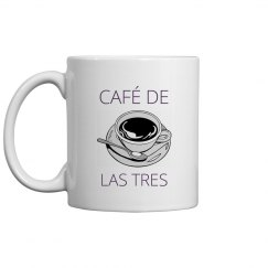 CAFÉ DE LAS TRES Mug