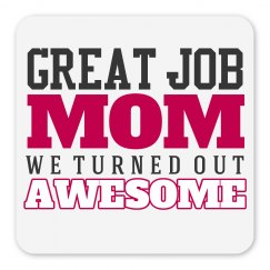 Great Job Mother's Day Magnet