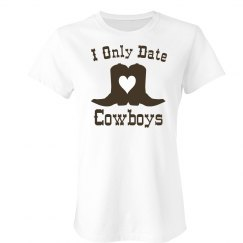I Only Date Cowboys