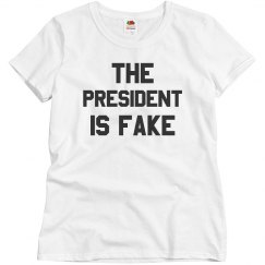 The President Is Fake Not News