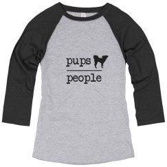 Pups over People Raglan Shirt