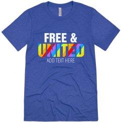 Free & United Custom Text Tee