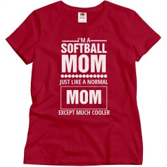 Cool Softball Mom