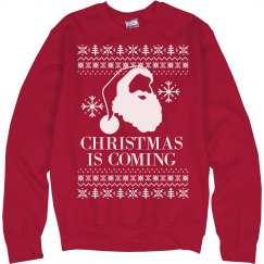 Xmas Is Coming Ugly Sweater