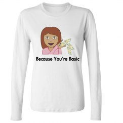 Because You're Basic