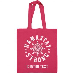 Custom N'amastay Strong Pink Bag