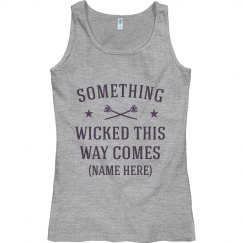 I'm Wicked And I'm Coming Your Way