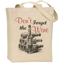 Don't Forget the Wine