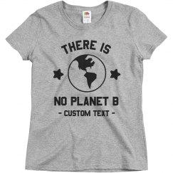 No Planet B Custom