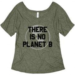 No Planet B Flowy Tee