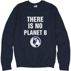 No Planet B Sweatshirt
