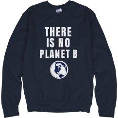 No Planet B Sweatshirt