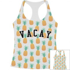 I'm So Ready For Vacay Pineapples
