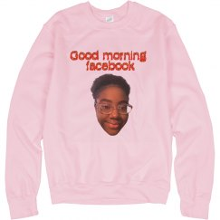 GOOD MORNING FB w/FACE