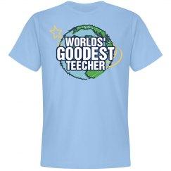 Worlds Goodest Teacher