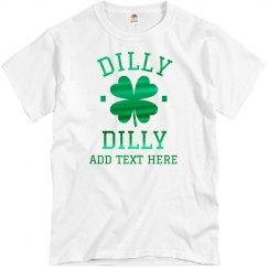 Metallic Custom Dilly Dilly