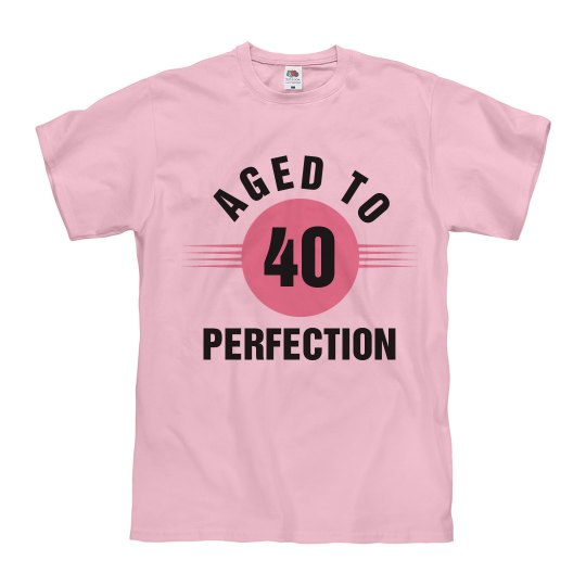 40 aged to perfection