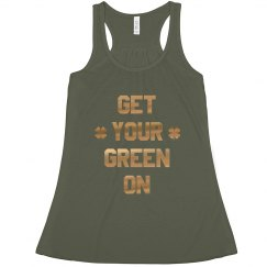 Gold Metallic Get Your Green On