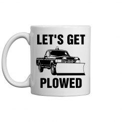 Let's Get Plowed Mug