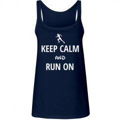 Keep calm and run on