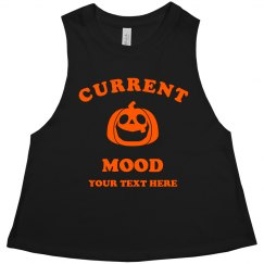 Custom Current Mood Is Halloween