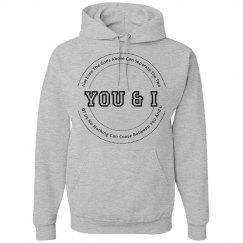 You & I Hoodie