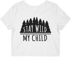 Stay Wild Crop