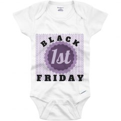 1st Black Friday Onesie