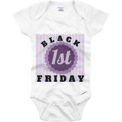 1st Black Friday Onesie