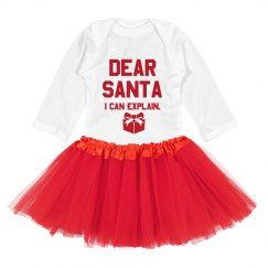 Dear Santa, I can explain baby bodysuit & tutu