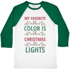 My Favorite Color Is Christmas Lights Christmas Shirt