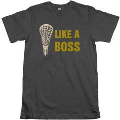 Lacrosse Like a Boss