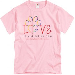 Love is a 4-letter Paw (Unisex T-Shirt)