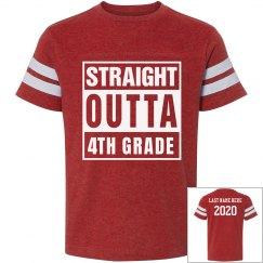Custom Straight Outta 4th Grade