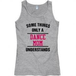Dance mom understands