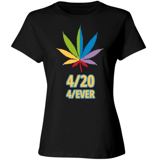 4-20 Forever