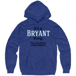 Its a Bryant thing
