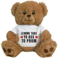 Lemme Take Yo Ass To Prom Gift