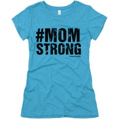 #MOMSTRONG Fitted Tee